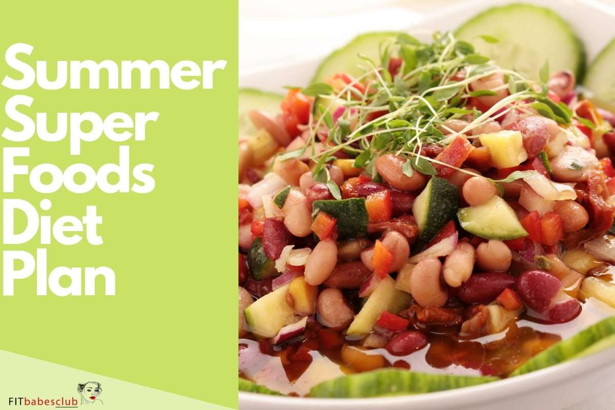 7 Day Summer Superfoods Meal Plan [+Recipes]